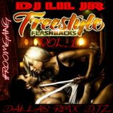 FREESTYLE FASHBACK VOL. 1 DJ LIL JR ( DALLAS RMX DJZ )