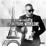 Dj JAM'S - From Paris With Love #1 #HipHop #Rnb #Moombahton #Trap #Club