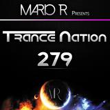 Trance Nation Ep. 279 (06.08.2017)