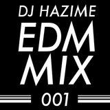 EDM MIX 001