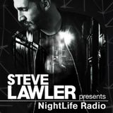 Steve Lawler presents NightLife Radio - Show 044