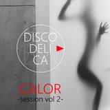 Calor Session Vol 2
