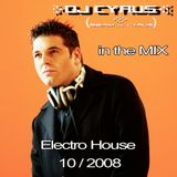 DJ Cyrus in the Mix 10/2008 House / Electro