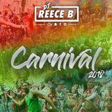 DJReeceB Presents - Carnival Mix │ Bashment/Soca/Dancehall │FOLLOW ME ON INSTAGRAM: DJReeceB