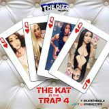 The Kat In The Trap Part 4 [2019]