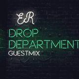 ER - Drop Department Guestmix @Deejay 95.7