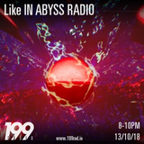 13/10/18 - Like IN ABYSS RADIO episode #12