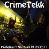 CrimeTekk @ Proberaum Salzburg 21.05.2011