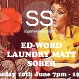 SQUATWELL SESSIONS 1.6   ED-WORD / LAUNDRY  MATT / SOBER