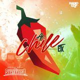 ETX - AL CHILE EP. 4 Special Guest Dj Santarosa