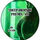 2DEEPDRMNBS - Premix #8