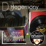 DJ Hegemony - No Requests Podcast 148