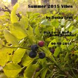 DJ Dasha Fyah - Summer 2015 Vibes