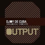 DJOY DE CUBA - OUTPUT, Brooklyn, july 2016