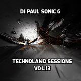 DJ PAUL SONIC G PRESENT TECHNOLAND SESSIONS VOL 13