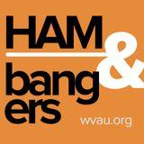 Ham & Bangers Episode 4
