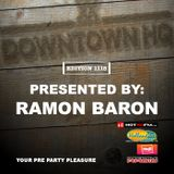 Downtown HQ #1118 (Presented by Ramon Baron)