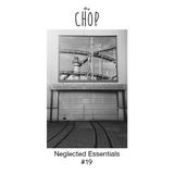 Neglected Essentials #19 — October 2017