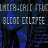 Underworld Fave Blood Eclipse 1/20/19