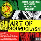 Art Of Sound Clash Vol01 Mixtape By Dj Acon Reggae Night Crew Foundation Sound