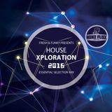 House Xploration 2016