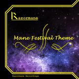 Mane Festival Theme II (Extended Mix)