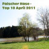 Falscher Hase - Top 10 April 2011