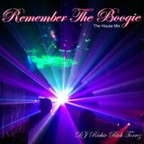 Remember The Boogie