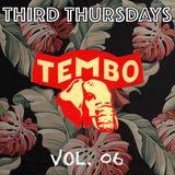 Tembo | Third Thursdays | Vol. 06