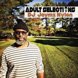 DJ Jaymz Nylon – Adult Selections #229