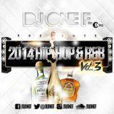 DJ OneF: 2014 HipHop & RnB Vol. 3