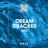 The 13th Exclusive Mix of MUV RADIO by CREAM CRACKER