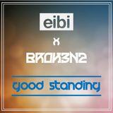 Broken2 X Eibi - Good Standing