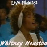 Whitney Houston - Cool Live Podcast (March 04 2017)