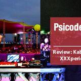 Psicodeliacast #007 - Review: Kaballah Circus e XXXperience Curitiba 2012