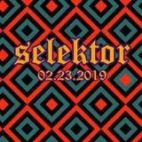 Selektor - live 02.23.2019