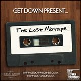 Get Down Present... The Lost Mixtape