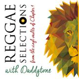 Reggae Selections with Daddytone