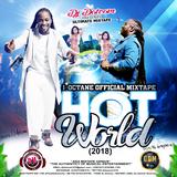 DJ DOTCOM_PRESENTS_I OCTANE_OFFICIAL MIXTAPE_HOT WORLD (2018)