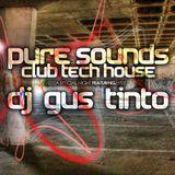 Gus Tinto - Pure Club Tech House