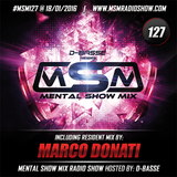 Marco Donati @ Mental Show Mix [episode 127] (Live on the Power-Basse.pl) 18.01.2016