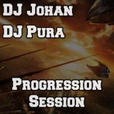 DJ Johan & DJ Pura set @ PROGRESSION SESSION