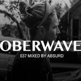 Absurd – Oberwave Mix 037