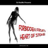DJ DezMix :: Forbidden Fruit (Heart of Stone)