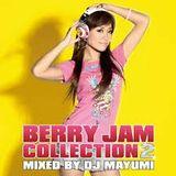 DJ MAYUMI Berry Jam Collection 2