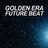 Golden Era Future Beat Mix