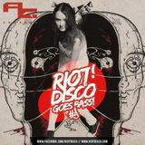 RIOT DISCO GOES BASS #5: AnnGree