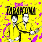 Deu Bug na Tarantina