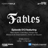Ferry Tayle & Dan Stone - Fables 013 [25.09.2017]