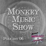 Monkey Music Show #06 | Podcast